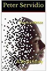 Transcendence: A Short Story Kindle Edition