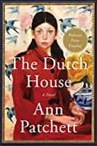 Cover image of The Dutch House by Ann Patchett