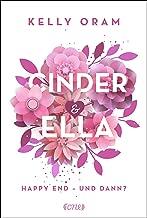 Cinder & Ella: Happy End - und dann? (German Edition)