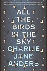 All the Birds in the Sky Kindle Edition
