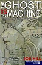 Ghost IS the Machine: An Anthology of STEAMPUNK Inspired Ghost Stories of the Past, Present, and Future (Post Mortem Press...