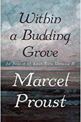 Within a Budding Grove (In Search of Lost Time Book 2) Kindle Edition