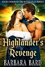 Highlander's Revenge: A Historical Scottish Highlander Romance Novel (Highlanders of the McCall Clan Book 3) (English Edition)