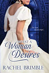 What a Woman Desires Kindle Edition