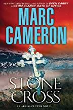 Stone Cross: An Action-Packed Crime Thriller (An Arliss Cutter Novel Book 2)