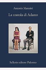 La costola di Adamo (Il vicequestore Rocco Schiavone Vol. 2) (Italian Edition) Format Kindle