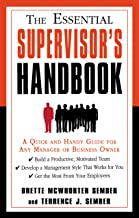 The Essential Supervisor's Handbook: A Quick and Handy Guide for Any Manager or Business Owner (The Essential Handbook)