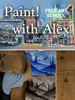Paint! With Alex - Free Art School