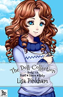 The Doll Collection: Pearl, Fawna, Ruby (The Doll Collection Anthologies Book 1) (English Edition)