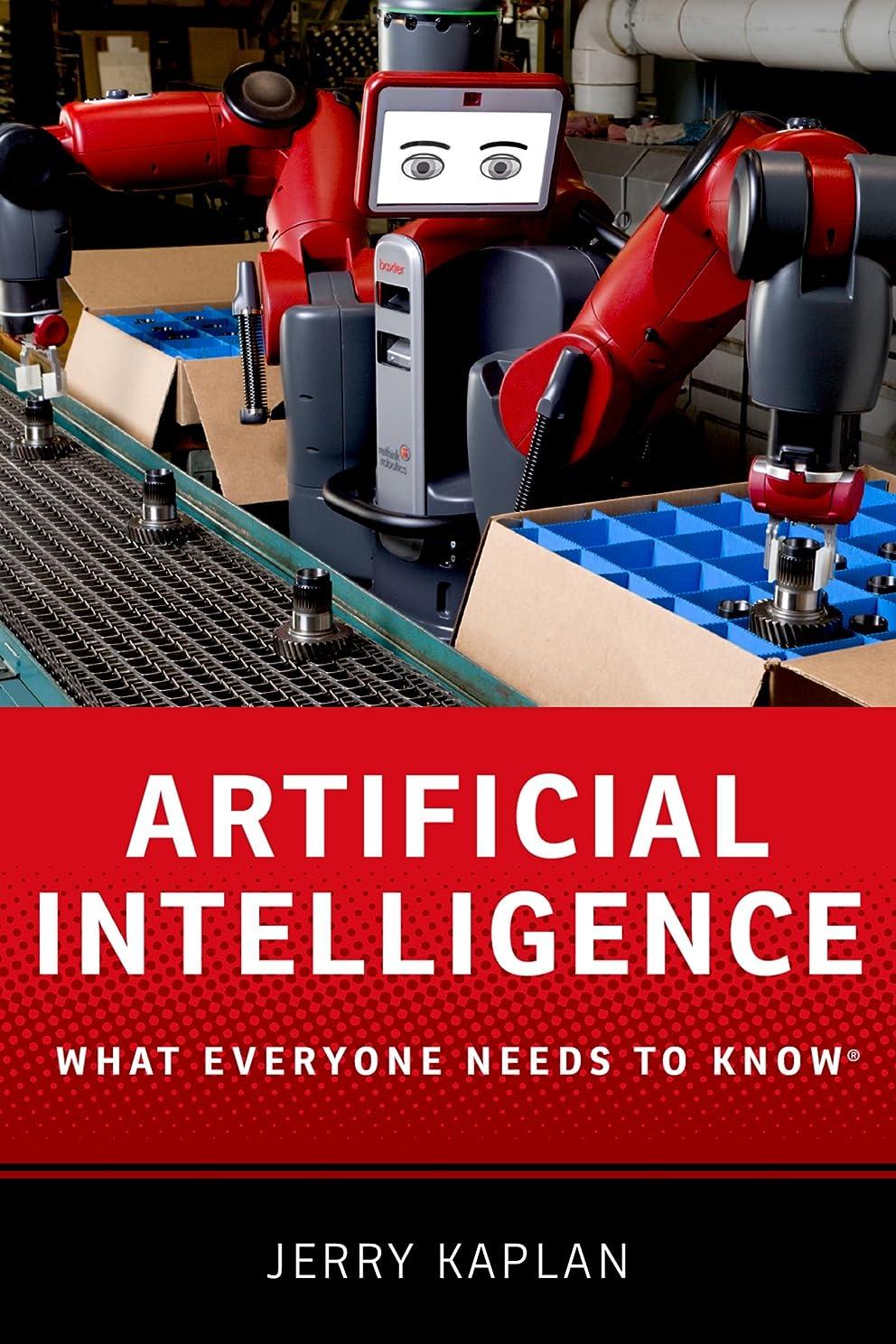 骨該当するコットンArtificial Intelligence: What Everyone Needs to Know (What Everyone Needs To Know?) (English Edition)