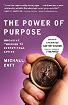 The Power of Purpose: Breaking Through to Intentional Living