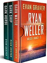 A Ryan Weller Box Set Books 1 - 3