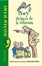 Boy. Relatos de la infancia (Spanish Edition)