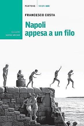 Napoli appesa a un filo