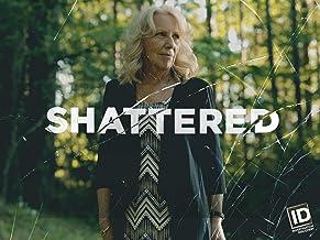 Shattered Season 3