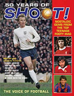 50 Years of Shoot!: Nostalgic Gems From the Top Teenage Footy Mag