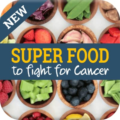 Super Food to Fight for Cancer