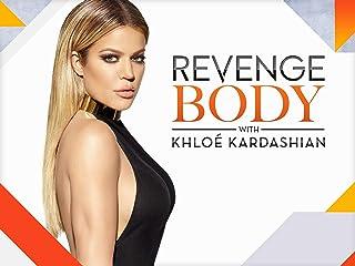 Revenge Body With Khloe Kardashian Season 1