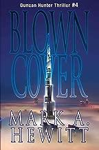 Blown Cover (Duncan Hunter Thriller Book 4)