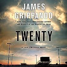 Twenty: A Jack Swyteck Novel (The Jack Swyteck Series)
