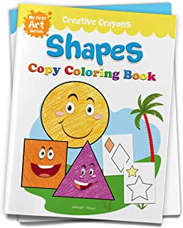 Creative Crayons Shapes : My First Art Series - Crayon Copy Colour Books