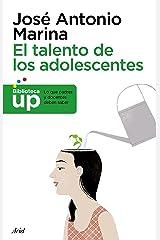 El talento de los adolescentes (Biblioteca UP) (Spanish Edition) Format Kindle