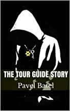 The Tour guide story (English Edition)