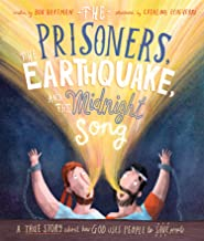 The Prisoners, the Earthquake and the Midnight Song (Tales That Tell the Truth)