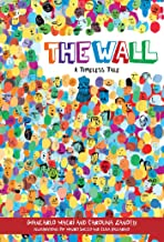 The Wall: A Timeless Tale (Happy Fox Books) A Children's Picture Book About the Benefits of Diversity, How We Thrive When We Work Together, and the Damage That Can Be Done by Barriers Between Us