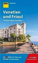 ADAC Reiseführer Venetien und Friaul: Der Kompakte mit den ADAC Top Tipps und cleveren Klappkarten (German Edition)