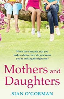 Mothers and Daughters: A beautiful Irish uplifting family drama of love, life and destiny