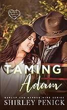 Taming Adam: Burlap and Barbed Wire