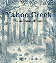 Yahoo Creek: An Australian Mystery