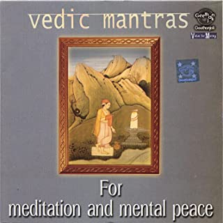 Vedic Mantras for Meditation and Mental Peace