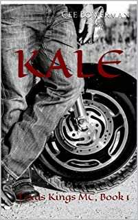 KALE: Texas Kings MC, Book 1