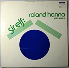 Roland Hanna: Sir Elf - Solo Piano Tracks list: Yours Is My Heart Alone,Night Of My Nights You Took Advantage Of Me, Killing Me Softly With His Song and 4 more