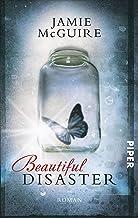 Beautiful Disaster: Roman (Beautiful-Serie 1) (German Edition)