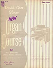 David Carr Glover New Organ Course for All Hammond Spinet Model Organs Including the M-100 and L-100 Series. Book Four