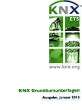 KNX Grundkursunterlagen (German Edition)