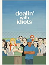 movie dealing with idiots