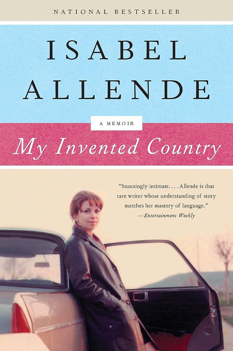 発言するパン屋規模My Invented Country: A Nostalgic Journey Through Chile (English Edition)