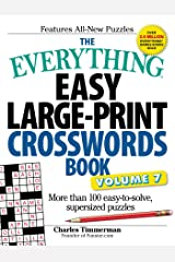 The Everything Easy Large-Print Crosswords Book, Volume 7: More Than 100 Easy-to-solve, Supersized Puzzles Paperback