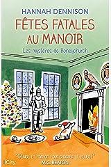 Fêtes fatales au manoir (Les mystères de Honeychurch t. 6) Format Kindle