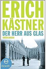 Der Herr aus Glas: Erzählungen (German Edition) Kindle Edition