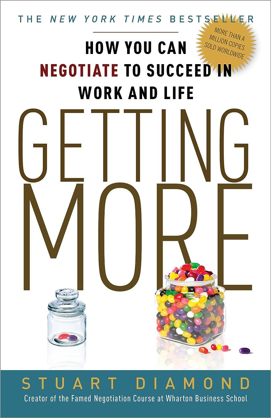 和電気技師変換するGetting More: How You Can Negotiate to Succeed in Work and Life (English Edition)