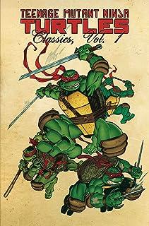 Teenage Mutant Ninja Turtles Classics Volume 1 (TMNT Classics)