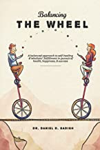Balancing THE WHEEL: A balanced approach to self-healing and