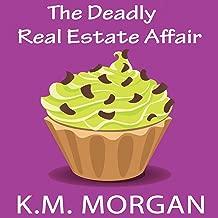 The Deadly Real Estate Affair: Daisy McDare Deadly Affair Series, Book 4