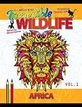 Incredible Wildlife. Africa.: Coloring book for all ages