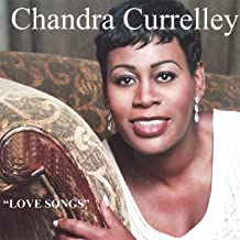 chandra currelley love songs